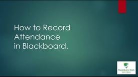 Thumbnail for entry How to Record Attendance in Blackboard
