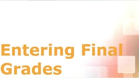 Thumbnail for entry How to Report Final Grades