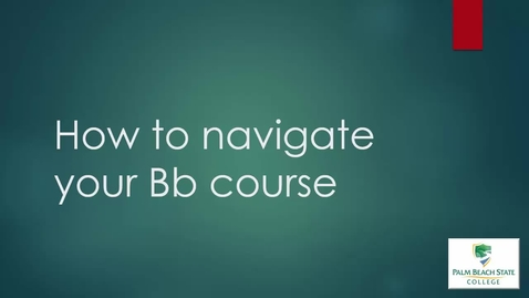Thumbnail for entry ELO1000 - Getting to Know Your Bb Course