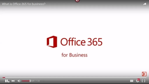 Thumbnail for entry What is Office 365 for Business - 2016 Mar 21 04:46:45
