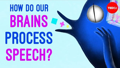 Thumbnail for entry How do our brains process speech? - Gareth Gaskell