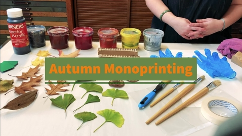 Thumbnail for entry autumn monoprinting