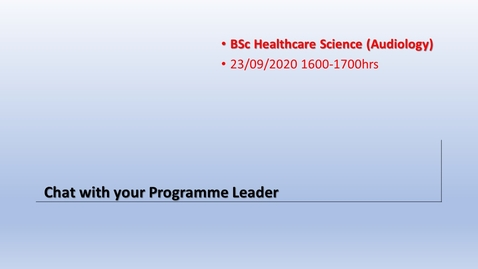 Thumbnail for entry Chat with your Programme Leader (Wed 23rd) 1600-1700hrs