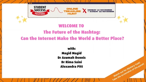 Thumbnail for entry The Future of the Hashtag: Can The Internet Make the World a Better Place?