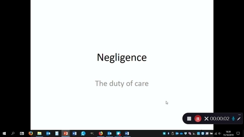 Thumbnail for entry Negligence: Duty of care (continued) - October 15th 2019, 6:39:39 pm