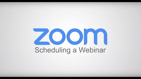 Thumbnail for entry Scheduling a Zoom Webinar