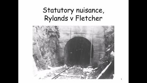 Thumbnail for entry Rylands v Fletcher recording