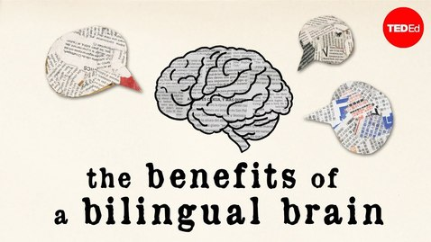 Thumbnail for entry The benefits of a bilingual brain - Mia Nacamulli
