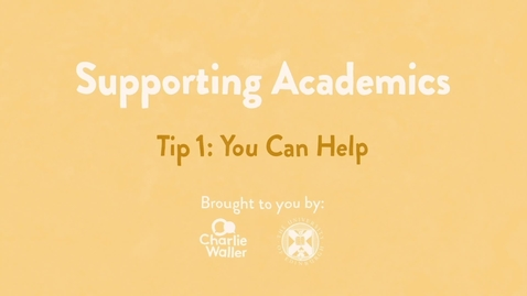 Thumbnail for entry Charlie Waller: Supporting Academics: You Can Help