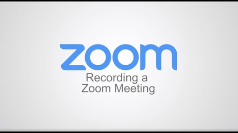 Thumbnail for entry Recording a Zoom Meeting