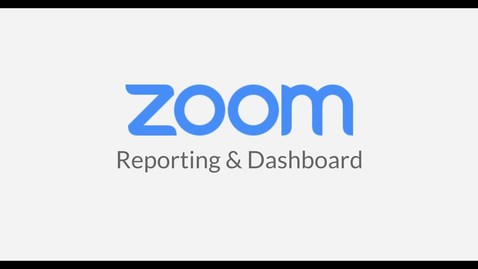 Thumbnail for entry Reporting and Dashboard Zoom