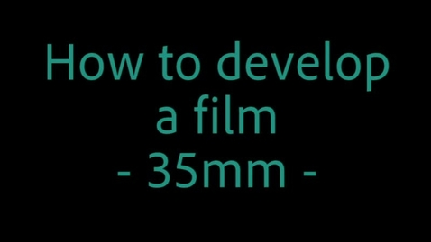 Thumbnail for entry How to develop a 35mm film