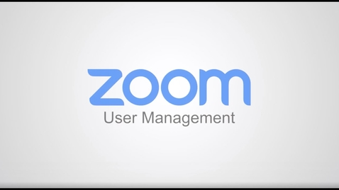 Thumbnail for entry User Management Zoom
