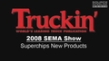2008 SEMA Show: Superchips New Products Video