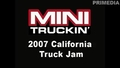 2007 California Truck Jam: White B2000 Video