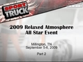 2009 Relaxed Atmosphere All Star Event Part 2
