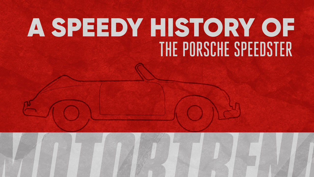 A Speedy History of the Porsche Speedster
