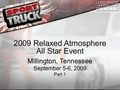 2009 Relaxed Atmosphere All Star Event Part 1