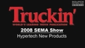 2008 SEMA Show: Hypertech New Products Video