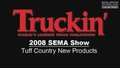 2008 SEMA Show: Tuff Country New Products Video