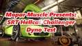 Hellcat Challenger Dyno Test