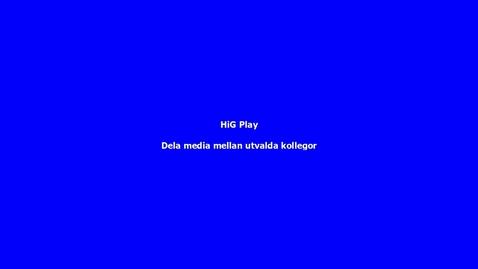 HiG Play - Dela inspelat material med kollegor, Co-Editor resp. Co-Publisher