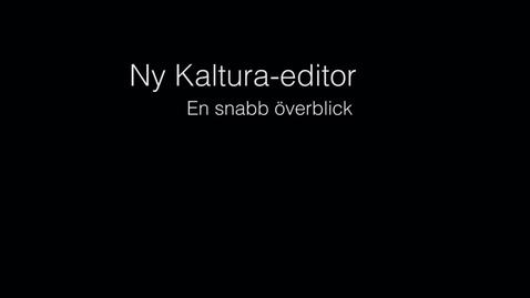 Ny Kaltura-editor