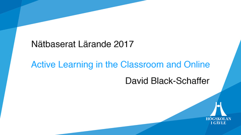 1_David Black-Schaffer - Active learning in the Classroom and online Del 1 av 2