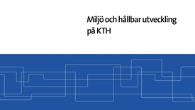 Thumbnail for entry Miljö och Hållbar Utveckling på KTH