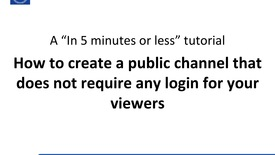 Thumbnail for entry In 5 min or less: How to create a public channel in Kaltura (NO AUDIO IN THIS CLIP)
