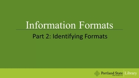 Thumbnail for entry Information Formats - Part 2