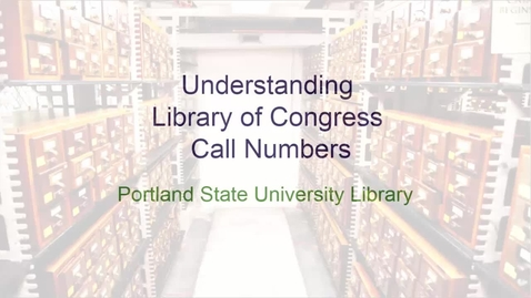 Thumbnail for entry Understanding Library of Congress Call Numbers