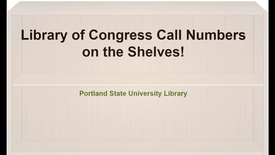 Thumbnail for entry Find a Book at the Library using Library of Congress Call Numbers