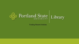 Thumbnail for entry Finding Recent Articles in the Library Catalog