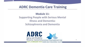 Thumbnail for entry ADRC Dementia Care Training - Module 11
