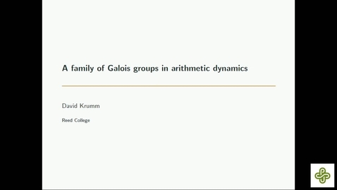 Thumbnail for entry 5/17/2019, David Krumm, Reed College A family of Galois groups in arithmetic dynamics
