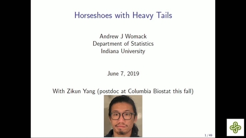 Thumbnail for entry 6/7/2019, Andrew Womack, Indiana University–Bloomington Horseshoes with heavy tails