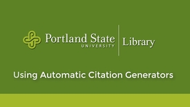 Thumbnail for entry Using Automatic Citation Generators