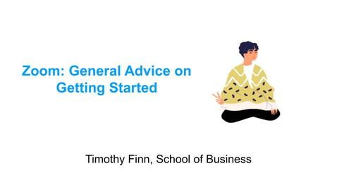 Thumbnail for entry Timothy Finn on Zoom: General Advice for Getting Started