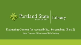 Thumbnail for entry Evaluating Content for Accessibility: Screenshots (Part 2)