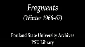 Thumbnail for entry Fragments (Winter 1966-67)
