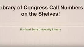 Thumbnail for entry Finding books on the PSU Library Shelves using Library of Congress Call Numbers