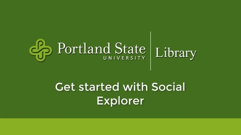 Thumbnail for entry Get Started with Social Explorer