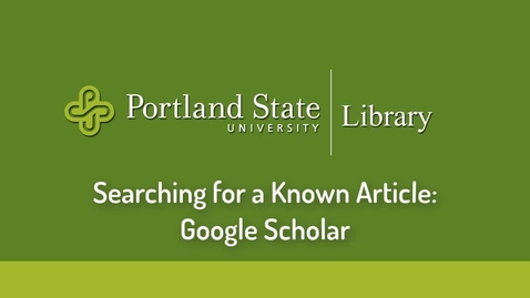 Thumbnail for entry Searching for a Known Article: Google Scholar