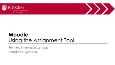 Thumbnail for entry Moodle - Using the Moodle Assignment Tool