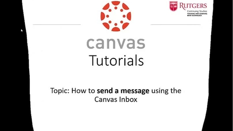 Thumbnail for entry Canvas - Create and Send a Message 3-30-20