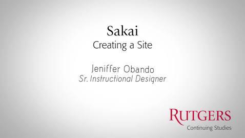 Sakai: Creating A Site