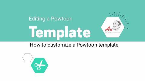 PowToon - 6 - Customize a Template