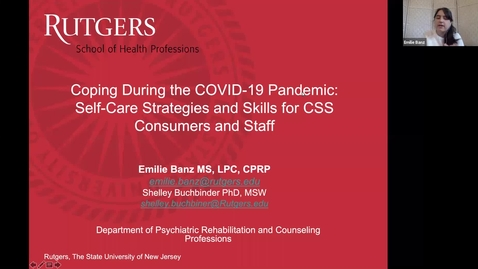 Thumbnail for entry Coping During the COVID-19 Pandemic- Self-Care Strategies and Skills for CSS Consumers and Staff (1/15/21)
