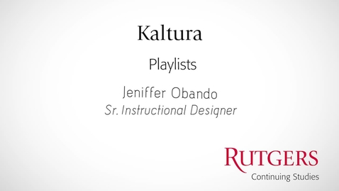 Thumbnail for entry Kaltura: Creating Playlists
